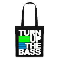 Bolsas y mochilas ~ Bolsa de tela ~ Turn up the bass (negra)