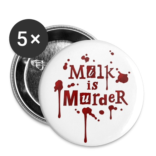 BUTTON 'Milk is Murder!' - Buttons klein 25 mm (5er Pack)