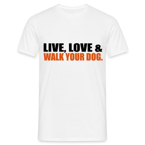 T-shirt walk your dog - T-shirt Homme