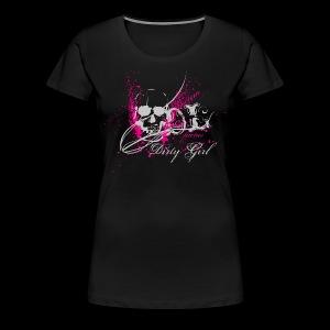 Dirty girl - Frauen Premium T-Shirt