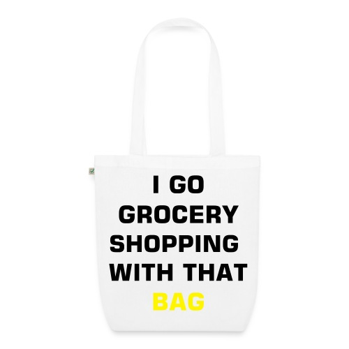 groceries bag - EarthPositive Tote Bag