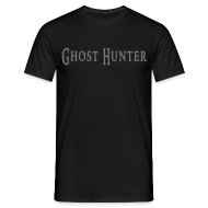 T-Shirts ~ Männer T-Shirt ~ Ghost Hunter - Shirt
