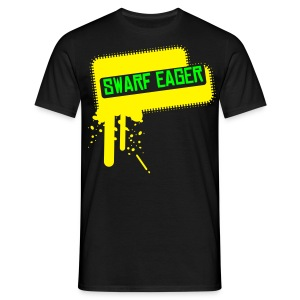SWARF EAGER T RADIOACTIVE LTD EDITION - Men's T-Shirt