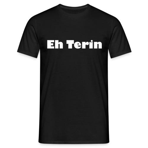 #EhTerin T-shirt (mannen) - Mannen T-shirt