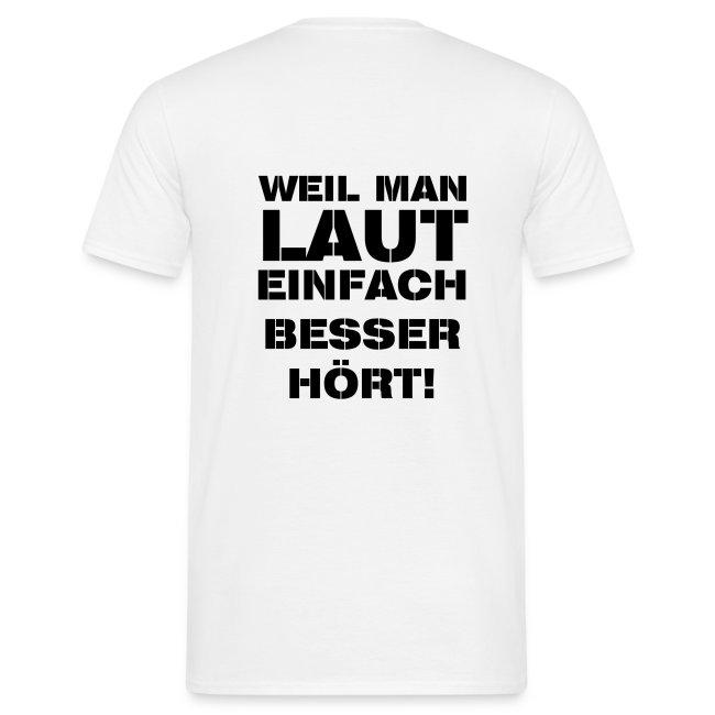 Besser Laut Shirt männl.