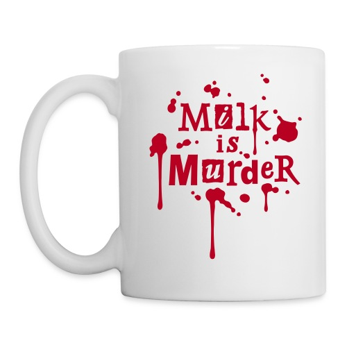 Tasse 'MILK is Murder' W - Tasse