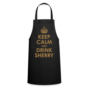 Keep Calm and Drink Sherry - Kochschürze