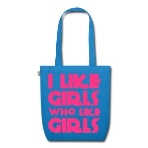 I like girls who like girls - Borsa ecologica in tessuto