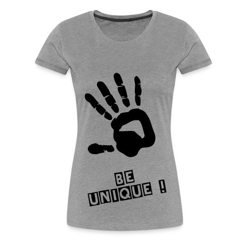 be unique  - Women's Premium T-Shirt