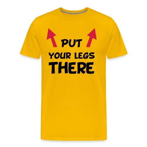 Put Your Legs There (Yellow) - Maglietta Premium da uomo