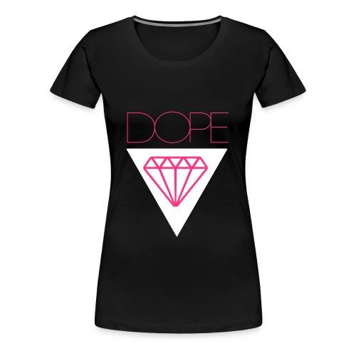 DOPE DIAMANT - Frauen Premium T-Shirt