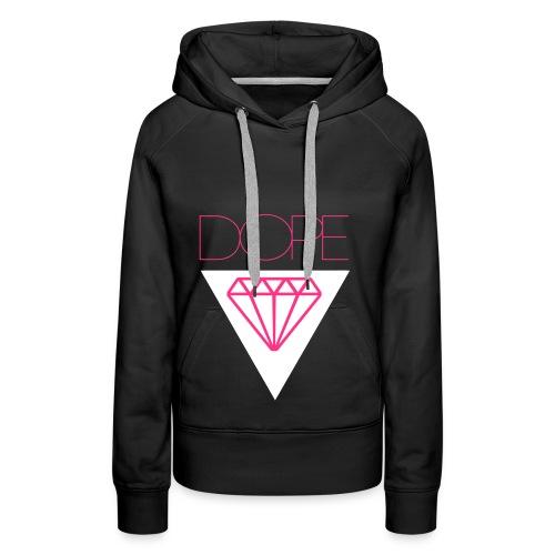 DOPE DIAMANT - Frauen Premium Hoodie