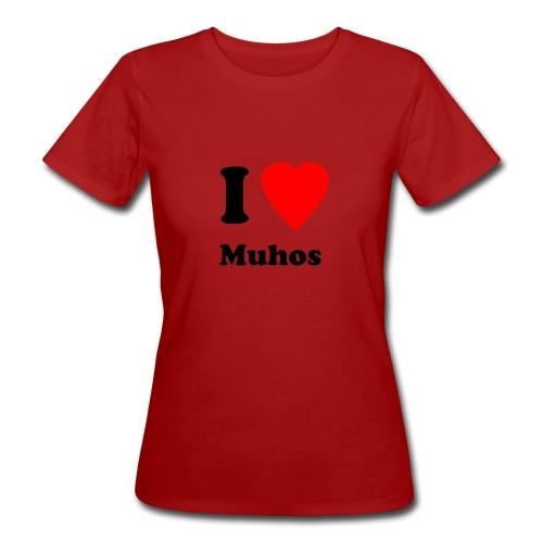 I love Muhos - Naisten T-paita - Naisten luonnonmukainen t-paita