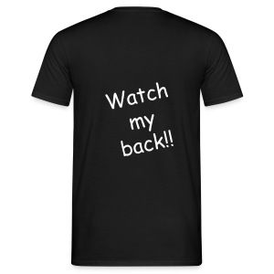 Mens Watch My Back T - Men's T-Shirt