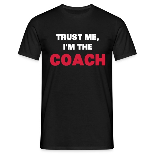 I am the coach - Mannen T-shirt