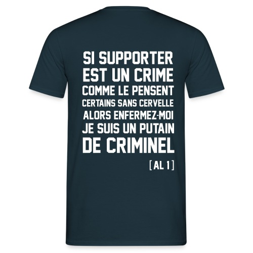 T-shirt Collab *AL 1* Criminel Classic version (Flexographie) - T-shirt Homme
