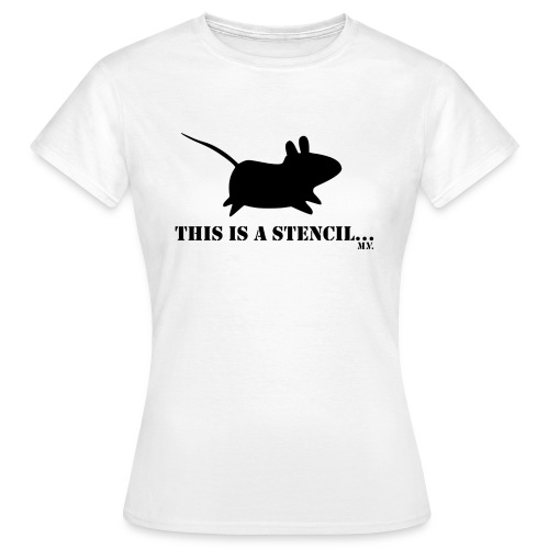 This is a stencil - women by Svada® - T-skjorte for kvinner