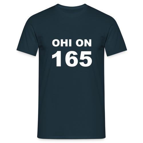 Ohi on 165 t-paita - Miesten t-paita