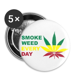 Smoke Weed every day Button - Buttons groß 56 mm
