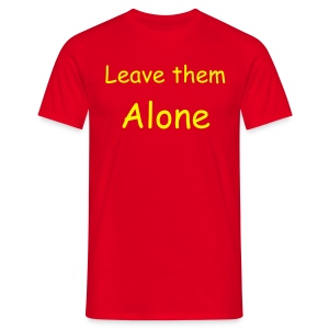 leave them alone TShirt for blog - Men's T-Shirt