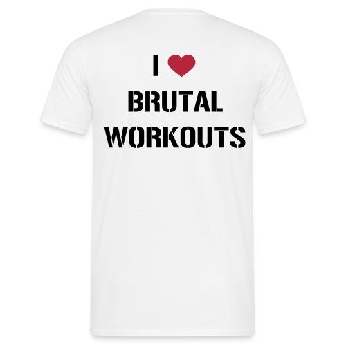 I Love Brutal Workouts - Männer T-Shirt
