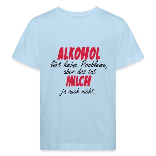 Alkohol Probleme - Kinder Bio-T-Shirt