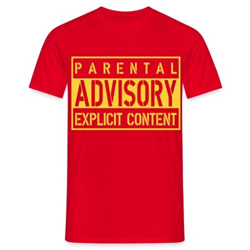 Parental Advisory - T-shirt Homme