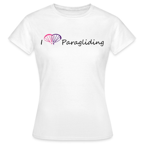 I Love Paragliding - Women's T-Shirt