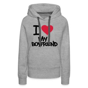 Sweat-shirt Femme I LOVE MY BOYFRIEND #TOUGH GUYS - Sweat-shirt à capuche Premium pour femmes