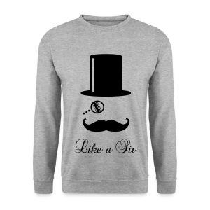 Like a Sir - Men's Sweatshirt