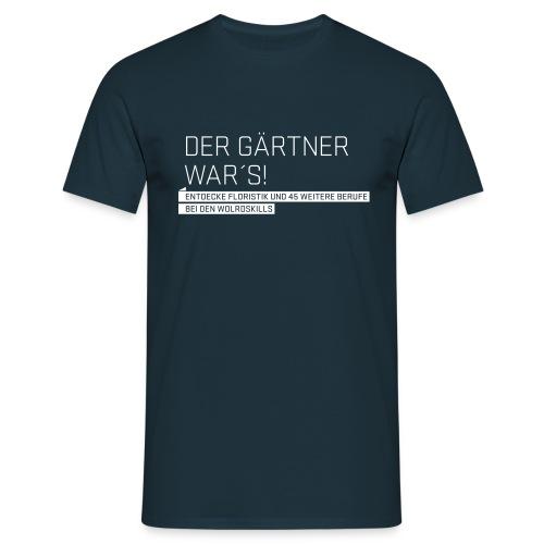 Der Gärtner war's Men's T-Shirt - Men's T-Shirt