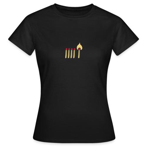 Streichholz Matchsticks Feuer Fire brennen burning - Frauen T-Shirt