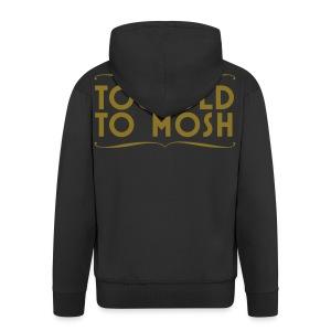 Giacca Mosh - Men's Premium Hooded Jacket