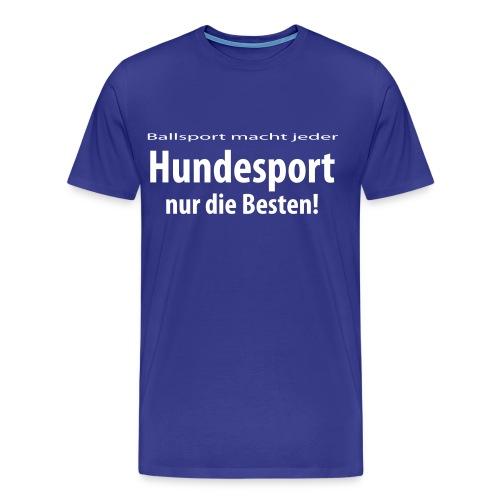 T-Shirt Hundesport - Männer Premium T-Shirt