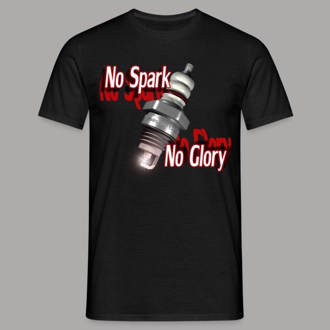 No Spark, No Glory
