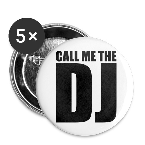 Call me DJ ! - Små knappar 25 mm (5-pack)
