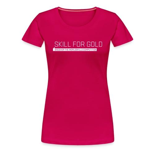 Skill for Gold  Women's T-Shirt - Women's Premium T-Shirt