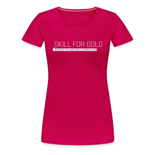 Skill for Gold  Women's T-Shirt
