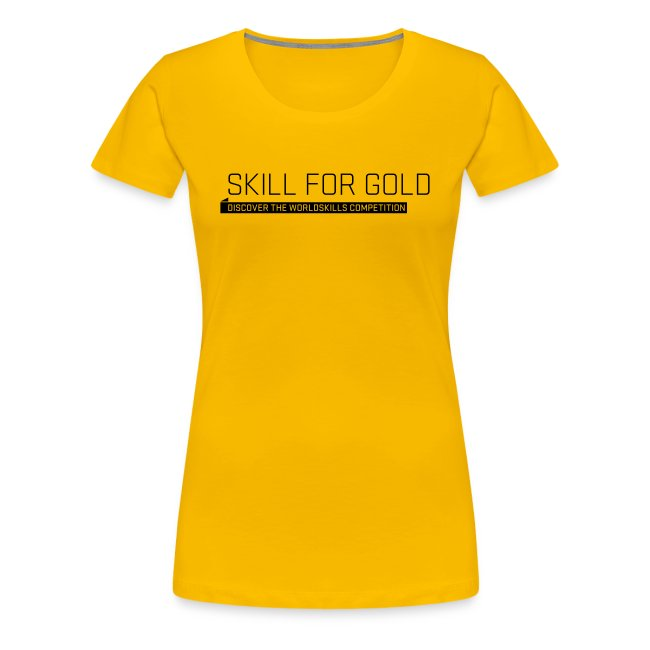 Skill for Gold  Women's T-Shirt