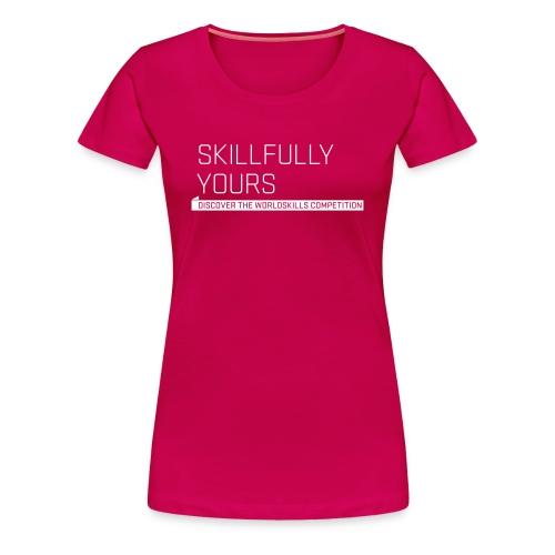 Skillfully Yours Women's T-Shirt - Women's Premium T-Shirt