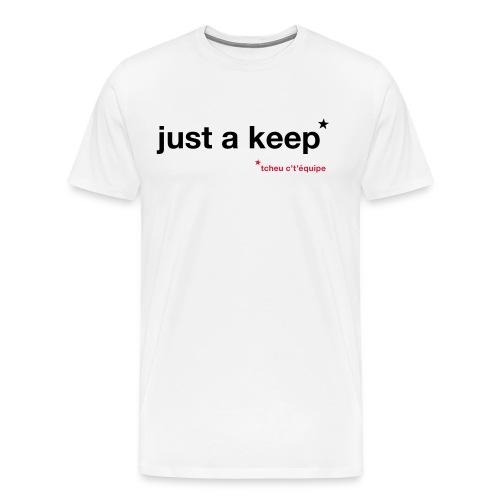 Just a Keep Shirt - Men - Men's Premium T-Shirt