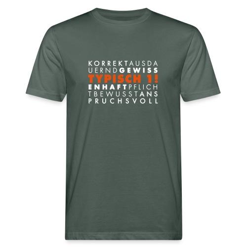 Typisch 1! Perfektionist zweifarbig **bio** - Männer Bio-T-Shirt
