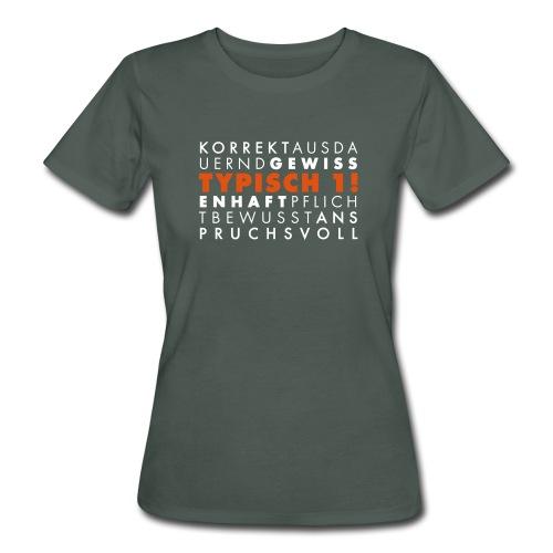 Typisch 1! Perfektionistin zweifarbig **bio** - Frauen Bio-T-Shirt