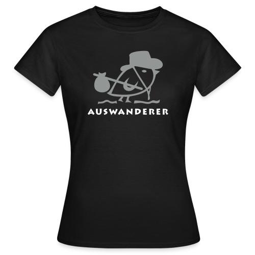 TWEETLERCOOLS - Auswanderer - Frauen T-Shirt