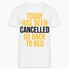 today has been cancelled Koszulki