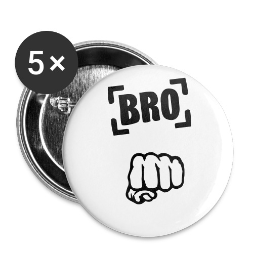 Bro fist badges - Buttons large 56 mm