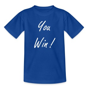 T-Shirt You Win !/ ZeVideos - T-shirt Ado