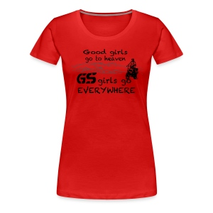 LADIES ONLY - Good girls... T-SHIRT - Frauen Premium T-Shirt