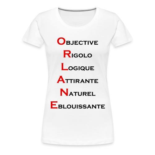 Prénom Orlane détailler - T-shirt Premium Femme