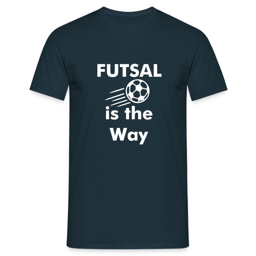 Futsal is the Way - Männer T-Shirt